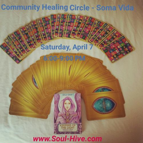 Community Healing Circle - Soma Vida - April 2018